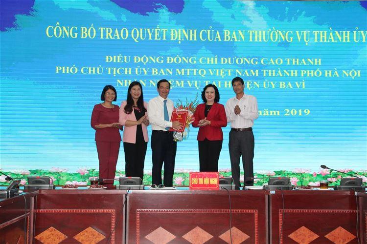 Công bố Quyết định của Ban Thường vụ Thành uỷ điều động đồng chí Dương Cao Thanh-  Phó Chủ tịch Ủy ban MTTQ Việt Nam thành phố Hà Nội nhận nhiệm vụ tại Huyện ủy Ba Vì