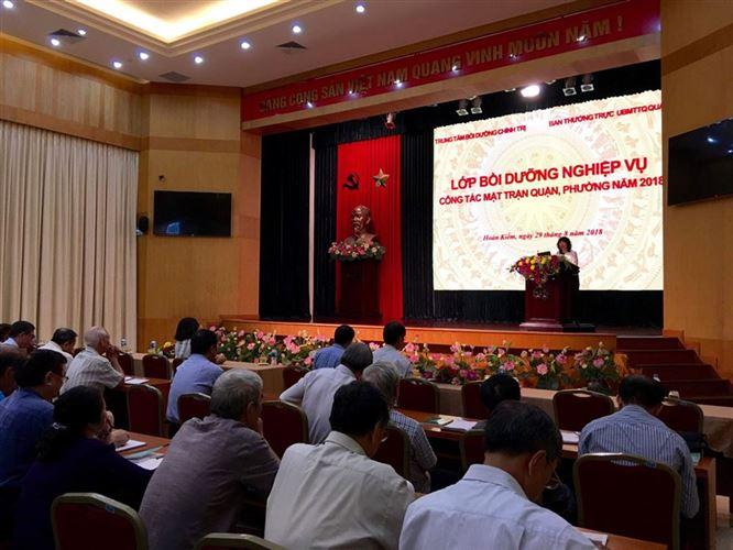 Quận Hoàn Kiếm tổ chức lớp bồi dưỡng nghiệp vụ cán bộ Mặt trận quận, phường năm 2018