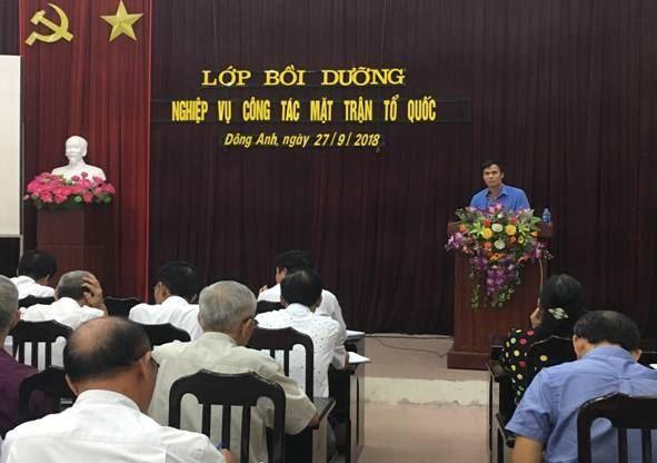 Ủy ban MTTQ Việt Nam huyện Đông Anh mở lớp bồi dưỡng nghiệp vụ công tác Mặt trận năm 2018 (đợt 2)