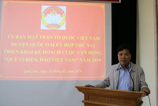 """Ủy ban MTTQ Việt Nam huyện Quốc Oai tổ chức kỳ họp thứ XVI và triển khai cuộc vận động quỹ """"Vì biển, đảo Việt Nam"""" năm 2019"""