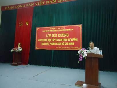 Huyện Mê Linh tổ chức lớp tập huấn bồi dưỡng chuyên đề Học tập và làm theo tư tưởng, đạo đức, phong cách Hồ Chí Minh năm 2019