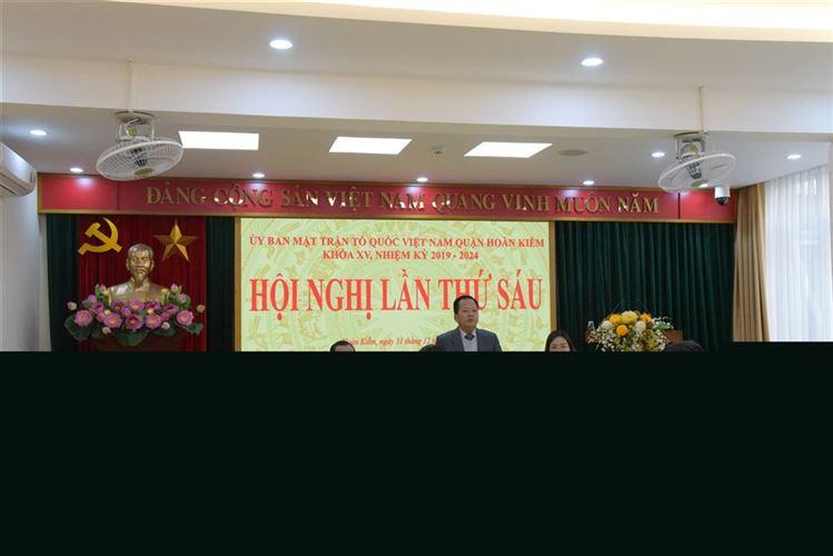 Hội nghị lần thứ Sáu Uỷ ban MTTQ Việt Nam quận  khóa XV, nhiệm kỳ 2019 – 2024