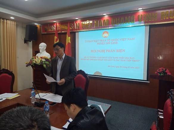 """Ủy ban MTTQ Việt Nam huyện Mê Linh tổ chức Hội nghị Phản biện xã hội vào dự thảo Đề án """"Trồng và quản lý cây xanh trên địa bàn huyện Mê Linh giai đoạn 2021 – 2025 và những năm tiếp theo""""."""