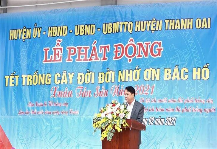 Huyện Thanh Oai tổ chức Lễ phát động Tết trồng cây đời đời nhớ ơn Bác Hồ