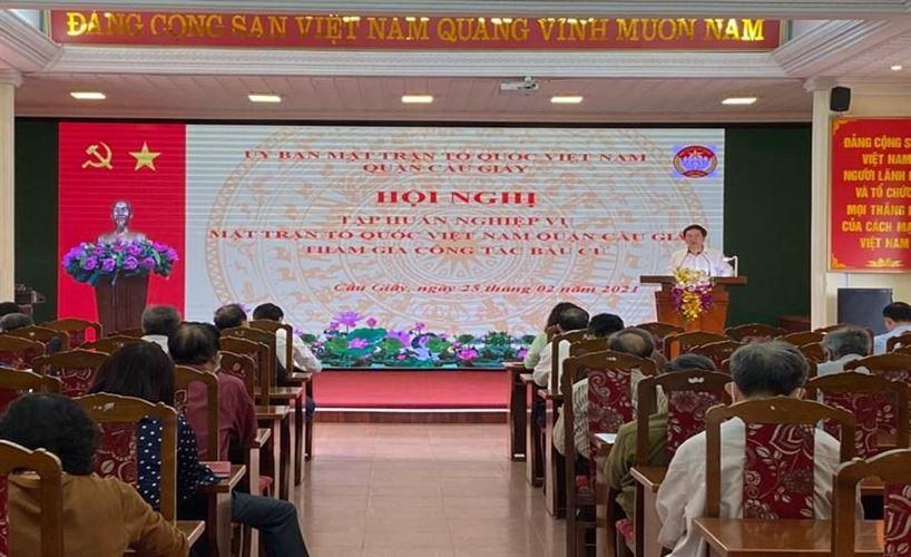 Ủy ban MTTQ Việt Nam quận Cầu Giấy tổ chức Hội nghị tập huấn nghiệp vụ và quán triệt các văn bản về bầu cử Đại biểu Quốc hội khóa XV, Đại biểu HĐND các cấp nhiệm kỳ 2021-2026