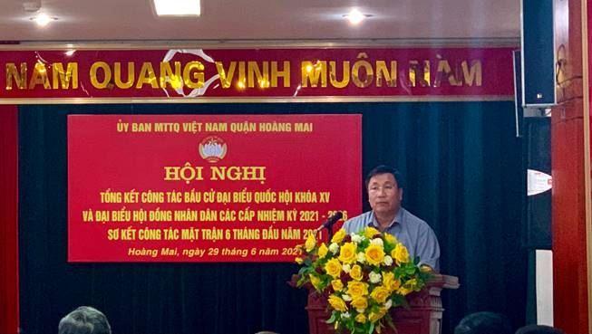 Ủy ban MTTQ Việt Nam quận Hoàng Mai đánh giá kết quả công tác 6 tháng đầu năm và triển khai nhiệm vụ 6 tháng cuối năm 2021