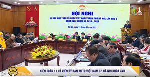 Kiện toàn 11 ủy viên Ủy ban MTTQ Việt Nam TP Hà Nội khóa 17 nhiệm kỳ 2019-2024