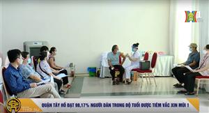 QUẬN TÂY HỒ ĐẠT 98,17% NGƯỜI DÂN TRONG ĐỘ TUỔI ĐƯỢC TIÊM VẮC XIN MŨI 1