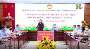 Mặt trận Tổ quốc Thành phố Hà Nội tiếp nhận ủng hộ dịch Covid-19 từ các Doanh nghiệp