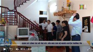 Giám sát công tác hỗ trợ xây, sửa nhà cho hộ nghèo huyện Thường Tín