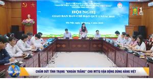 Hội nghị giao ban Cuộc vận động người Việt Nam ưu tiên dùng hàng Việt Nam Quý I - 2019